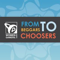 Cover for 'From Beggars to Choosers: The WomenGamers.Com Experience'