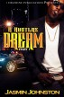 A Hustlaz Dream by Jasmin Johnston