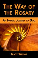 Cover for 'The Way of the Rosary, An Inward Journey to God'