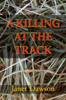 Cover for 'A Killing At The Track'