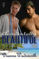 Cover for 'Accidentally Beautiful'
