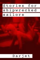 Cover for 'Stories for shipwrecked sailors'