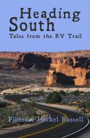 Cover for 'Heading South: Tales from the RV Trail'