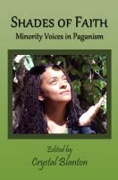 Cover for 'Shades of Faith: Minority Voices in Paganism'