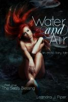 Cover for 'Water and Air: The Sea's Blessing'