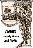 Cover for 'Legends - Family Stories and Myths'