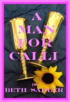 Cover for 'A Man For Calli'