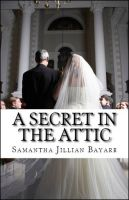 Cover for 'A Secret in the Attic'