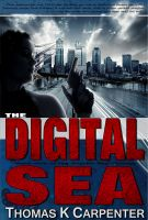 Cover for 'The Digital Sea'