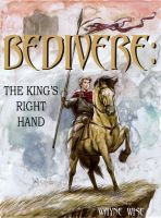 Cover for 'Bedivere Book One: The King's Right Hand'