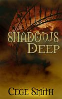 Cover for 'Shadows Deep (Shadows #2)'