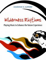 Cover for 'Wilderness Rhythms: Playing music to enhance the nature experience'