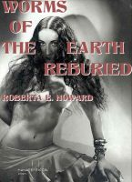 Cover for 'Worms of the Earth Reburied'