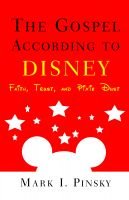 Cover for 'The Gospel According to Disney: Faith, Trust, and Pixie Dust'