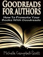 Cover for 'Goodreads for Authors: How to use Goodreads to promote your book'