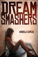 Cover for 'Dream Smashers'