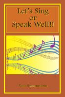 Cover for 'Let's Sing or Speak Well'