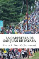 Cover for 'La Carretera de San Juan de Payara'