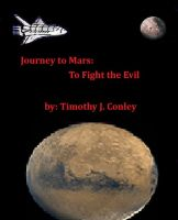 Cover for 'Journey to Mars: To Fight the Evil'