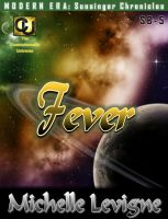 Cover for 'Commonwealth Universe: Modern Era: Sunsinger Chronicles Book 5: Fever'