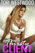 The Thirsty Client (Hucow High Class Escort Breast Feeding Milking Lactation Erotica) by Tori Westwood