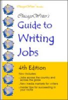 Cover for 'ChicagoWriter's Guide to Writing Jobs'