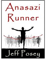 Anasazi Runner: a novel of identity and speed cover