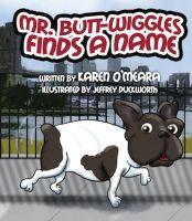 Cover for 'Mr. Butt Wiggles Finds a Name'
