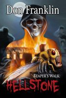 Cover for 'Reaper's Walk: Hellstone'
