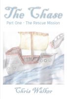 Cover for 'The Chase, Part One, The Rescue Mission'