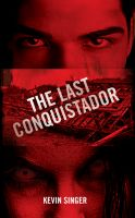 Cover for 'The Last Conquistador'