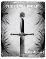 Cover for 'The Silver Sword: A Gift From A Wizard'