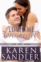 Cover for 'Loves Me, Loves Me Not'
