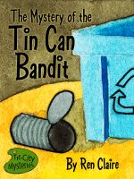 Cover for 'Mystery of the Tin Can Bandit'