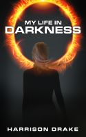 Cover for 'My Life In Darkness'