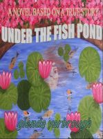 Cover for 'Under The Fish Pond'