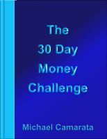 Cover for 'The 30 Day Money Challenge'