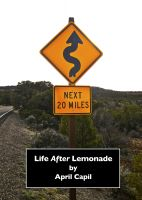 Cover for 'Life After Lemonade'