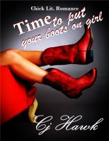 Cover for 'Time To Put Your Boots On Girl'