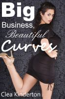 Cover for 'Big Business, Beautiful Curves'