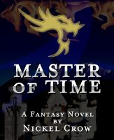 Cover for 'Master of Time: A Fantasy Novel'