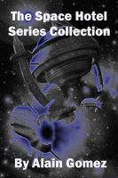 Cover for 'The Space Hotel Series Collection'