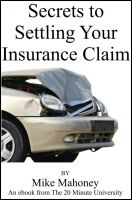 Cover for 'Secrets to Settling Your Insurance Claim'