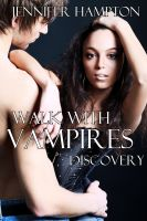 Jennifer Hampton - Walk With Vampires Episode 2: Discovery