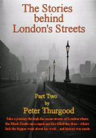 Cover for 'The Stories Behind London's Streets (Part Two)'