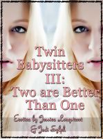 Cover for 'Twin Babysitters III: Two are Better Than One'
