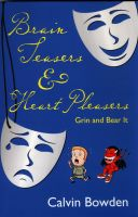 Cover for 'Brain Teasers and Heart Pleasers - Grin and Bear It'