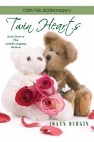 Cover for 'Twin Hearts: A Christian Romance Novel (The Lewis Legacy Series, Book Three)'
