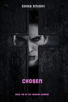 Cover for 'Chosen (Book #4 of the Vampire Legends)'