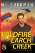 Wildfire at Larch Creek by M.L. Buchman